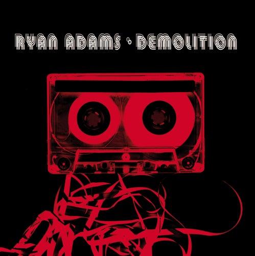 Demolition de Ryan Adams
