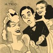 A Trio von Coleman Hawkins' 52nd Street All-Stars, Coleman Hawkins And Orchestra, Coleman Hawkins All-Stars, Coleman Hawkins