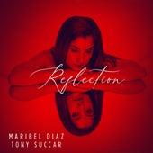 Reflection by Maribel Diaz