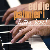 Listen Here de Eddie Palmieri