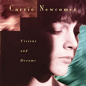 Visions and Dreams von Carrie Newcomer