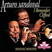 I Remember Clifford by Arturo Sandoval