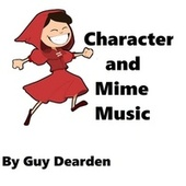 Character and Mime Music von Guy Dearden