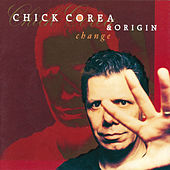Change by Chick Corea