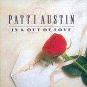 In & Out Of Love by Patti Austin