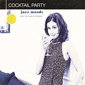 Jazz Moods: Cocktail Party von Various Artists