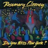 Do You Miss New York? de Rosemary Clooney