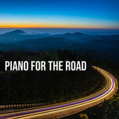 Piano For The Road by Johannes Brahms