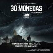 30 Monedas (Música Original del Episodio 3 de la Serie) (Vol. 3) by Roque Baños