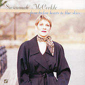 From Broken Hearts To The Blue Skies by Susannah McCorkle