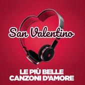 San Valentino: le più belle canzoni d'amore di Various Artists
