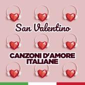 San Valentino: canzoni d'amore italiane di Various Artists