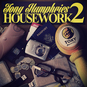 Housework 2 von Tony Humphries