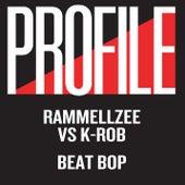 Beat Bop by Rammellzee