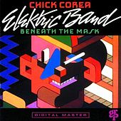 Beneath The Mask by Chick Corea