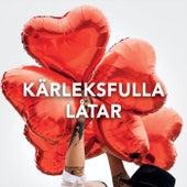 Kärleksfulla låtar by Various Artists