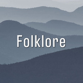 Folklore by Various Artists