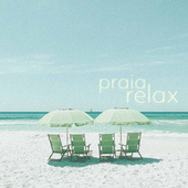 Praia Relax by Various Artists