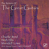 The Return Of The Great Guitars von Charlie Byrd