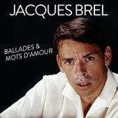 Ballades et mots d'amour de Jacques Brel