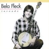 Inroads by Béla Fleck