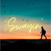 Swayin' by Hem