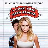 I Love You, Beth Cooper (Music From The Motion Picture) (International Version) von Various Artists