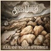 All of Your Stones de The Steel Woods
