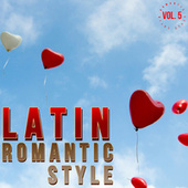 Latin Romantic Style Vol. 5 de Various Artists