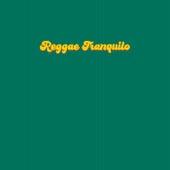 Reggae Tranquilo de Various Artists