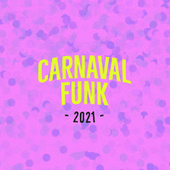 Carnaval Funk 2021 de Various Artists