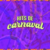 Hits de Carnaval by Various Artists