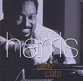 Alley Cats by Gene Harris