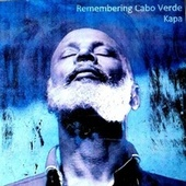 Remembering Cabo Verde by Nha Kapa