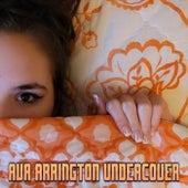 Undercover von Ava Arrington