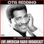 My Tender Side by Otis Redding