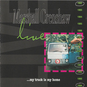 My Truck is My Home (Live) de Marshall Crenshaw