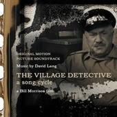 The Village Detective: A Song Cycle (Original Motion Picture Soundtrack) by Frode Andersen