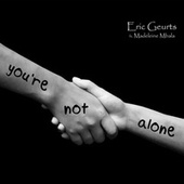 You're Not Alone de Eric Geurts