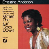 When The Sun Goes Down by Ernestine Anderson