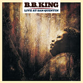 Live At San Quentin by B.B. King