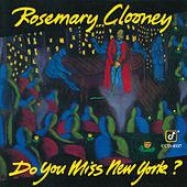 Do You Miss New York? von Rosemary Clooney