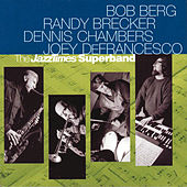 The JazzTimes Superband by Bob Berg