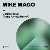 Cold Groove (Rene Amesz Remix) von Mike Mago