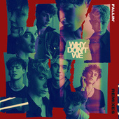 Fallin' (Adrenaline) (Remixes) by Why Don't We