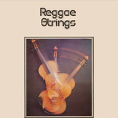 Reggae Strings by The Reggae Strings