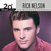 20th Century Masters: The Millennium Collection: Best Of Rick Nelson by Rick Nelson