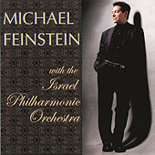 Michael Feinstein With The Israel Philharmonic Orchestra by Michael Feinstein