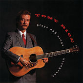 Tony Rice Plays and Sings Bluegrass von Tony Rice