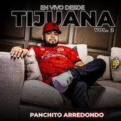 En Vivo Desde Tijuana Vol.2 (En Vivo) de Panchito Arredondo